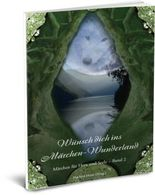 Wünsch dich ins Märchen-Wunderland Band 2