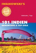 101 Indien - Reiseführer von Iwanowski