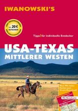 USA - Texas & Mittlerer Westen - Reiseführer von Iwanowski