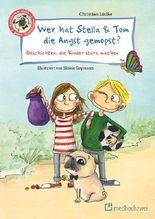 Wer hat Stella & Tom die Angst gemopst?