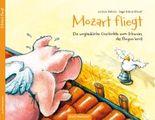 Kinderbuch - Mozart fliegt