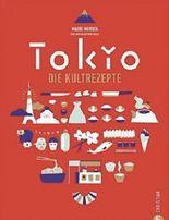 Tokio - Die Kultrezepte