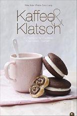 Backbuch Kaffe & Klatsch: 90 Rezepte für Cookies, Cupcakes, Kuchen - inkl. feinen Variationen für Blechkuchen, Muffins, Tartelettes und Cakepop Rezepten; ... Sünden einfach selbst gemacht (Cook & Style)