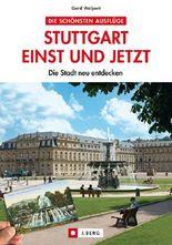 Stuttgart einst und jetzt