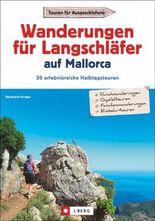 Wanderungen für Langschläfer auf Mallorca