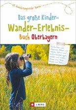 Das große Kinder-Wander-Erlebnis-Buch