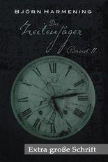 Der Zeitenjäger 2 - Extra große Schrift