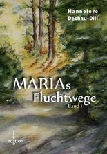 Marias Fluchtwege I