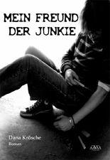 Mein Freund der Junkie
