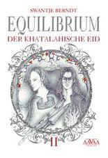 Equilibrium - Der khatalahische Eid (2)