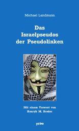 Das Israelpseudos der Pseudolinken