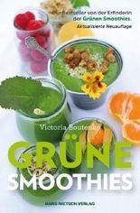 Grüne Smoothies: Der Bestseller von der Erfinderin der Grünen Smoothis