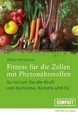 Fitness für die Zellen mit Phytonährstoffen