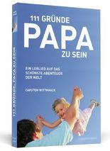 111 Gründe, Papa zu sein
