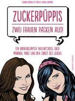 Zuckerpüppis - Zwei Frauen packen aus!