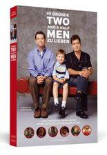 111 Gründe, 'Two And A Half Men' zu lieben