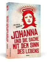 Johanna und die Sache mit dem Sinn des Lebens