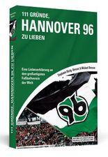 111 Gründe, Hannover 96 zu lieben