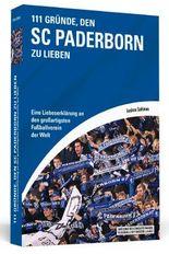 111 Gründe, den SC Paderborn zu lieben