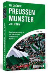 111 Gründe, Preußen Münster zu lieben