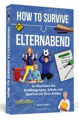 How To Survive Elternabend