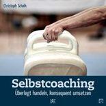 Selbstcoaching: Überlegt handeln, konsequent umsetzen (Quadro)