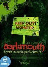 Darkmouth - Broonie und der Tag vor Darkmouth