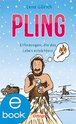 Pling!: Erfindungen, die das Leben erleichtern