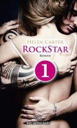 Rockstar - Teil 1 | Roman: Sein Herz gehört den Frauen und der Musik