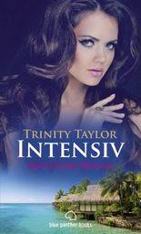 Intensiv | Erotischer Roman