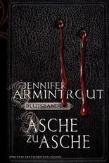 Asche zu Asche: Blutsbande Buch 3