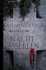 Nacht der Seelen: Blutsbande Buch 4