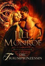 Die Traumprinzessin: Royal House of Shadows