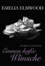 Pearls of Passion: Emmas heiße Wünsche