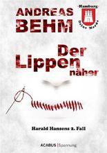 Hamburg - Deine Morde. Der Lippennäher