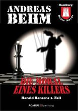 Hamburg - Deine Morde. Die Moral eines Killers