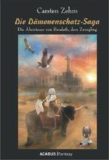 Die Dämonenschatz-Saga. Die Abenteuer von Bandath, dem Zwergling: Band 2 der Bandath-Trilogie: Bandath-Trilogie 02