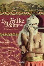 Der Falke von Malta: Historischer Roman