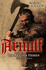 Arnulf - Die Axt der Hessen