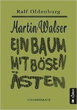Martin Walser: Ein Baum mit bösen Ästen
