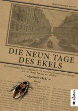 Die neun Tage des Ekels. Der Hamburger Sülze-Aufstand 1919 und wie Elfriede Schwerdtfeger ihn von ihrem Fenster aus erlebte