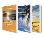 Die Sunshine-Trilogie: Sunrise / Sunshine / Sunset. 3 Liebesromane in einem Bundle