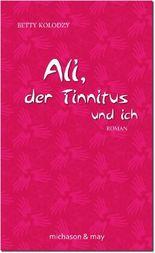 Ali, der Tinnitus und ich