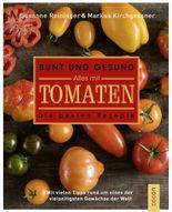 Bunt und gesund. Alles mit Tomaten.