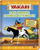Yakari. Das große Jahreszeitenbuch