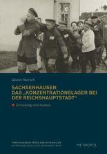 """Sachsenhausen. Das """"Konzentrationslager bei der Reichshauptstadt"""""""