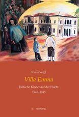 Villa Emma: Jüdische Kinder auf der Flucht 1940–1945