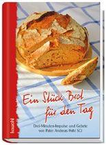 Ein Stück Brot für den Tag