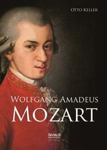 Wolfgang Amadeus Mozart. Biographie