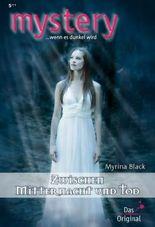 Zwischen Mitternacht und Tod (MYSTERY 320)